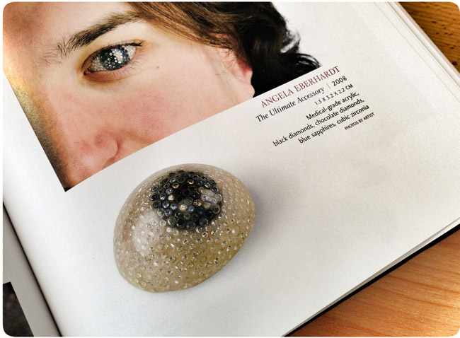 Angela Eberhardt, The Ultimate Accessory, Diamond Eye, 2008